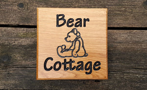 Small Square House Sign saying bear cottage FONT: COMIC SANS