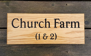 Church Farm House Sign Custom Made FONT: GOUDYOLD