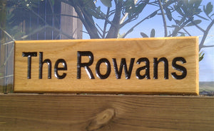Small Thin House Name Plate the rowans FONT: MYRIAD