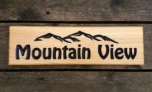 Mountain View Custom Sign With Mountain Peak Design FONT: HOBO