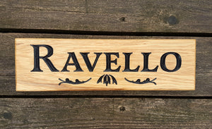 Ravello Custom Design Sign FONT: LATIENNE