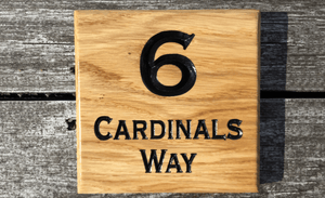 6 Cardinals Way Numbered House Sign Made From Solid Oak Prime Grade Timber FONT: COPPERPLATE