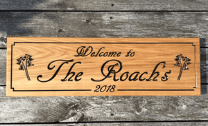 'Welcome To The Roachs' 70x22cm Wooden Timber Sign made from prime grade oak FONT: AR DECODE
