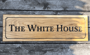 700x220 Longer Extra Large House Sign with border and wording 'The White House' FONT: LATIENNE