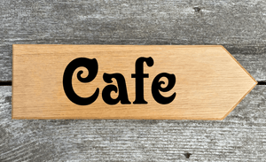 Cafe Sign In Victorian font pointing towards the right