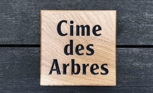 Cime des Arbres - Treetop French Square Solid Oak House Sign FONT: CLEARFACEGOT