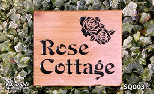 Square House Plaque saying rose cottage with a rose image FONT: VICTORIAN