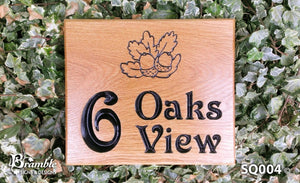 Square House Sign 6 oaks view with oak leaf image FONT: VICTORIAN