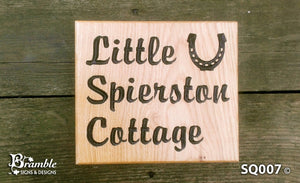 Square House Name Plate saying little spierston cottage with a horseshoe picture FONT: BROPHYSCRIPT