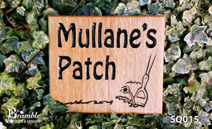 Square House Sign saying mullanes patch with a garden hoe image FONT: HOBO