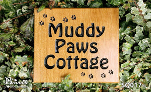 Square House Name Plate engraved with muddy paws cottage and paw prints image FONT: HOBO