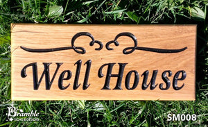 Small House Name Plate saying well house and scroll image FONT: LATIENNE ITALIC