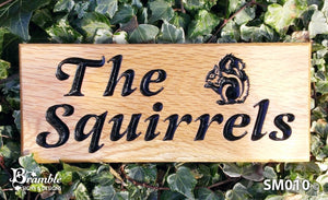 Small House Plaque the squirrels with a squirrel picture FONT: LATIENNE ITALIC
