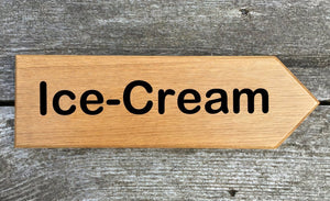 Ice Cream Arial Rounded Font Directional Sign pointing towards the right