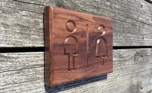 Walnut Toilet Sign for restaurants, businesses and public locations