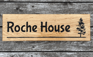 Roche house Underlined and Tree engraved into solid oak