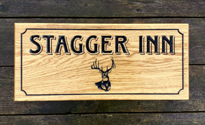 Stagger Inn Deer Stag Head with border engraved into wooden house sign