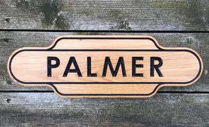 Palmer Solid Oak Station Train Oak Sign
