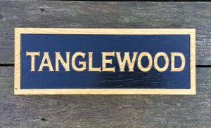 Tanglewood Reverse Engraved Wooden House Sign