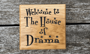 House of drama Small Square 150 x 150mm solid oak wooden house sign