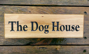 Small Thin House Plaque engraved with the dog house FONT: TIMES