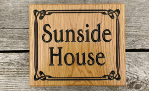 Square House Sign saying sunside house with a boarder FONT: EDWARDIAN