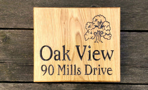 Square House Sign oak view 90 mills drive and tree picture FONT: EDWARDIAN