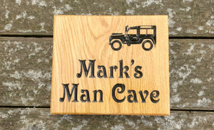 Square House Sign saying marks man cave with a landrover picture FONT: VICTORIAN
