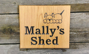 Square House Sign engraved with mallys shed and a dog picture FONT: BOOKMAN