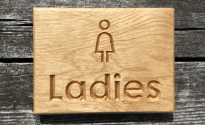 Ladies Toilets Solid Oak Sign Unpainted and Natural Look
