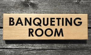 Banqueting Room Solid Oak Hotel Sign