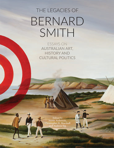 The Legacies of Bernard Smith (eBook)
