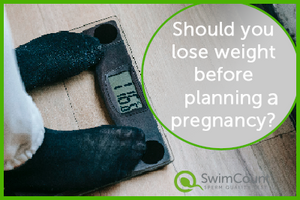 Should you lose weight before planning a pregnancy and Why?