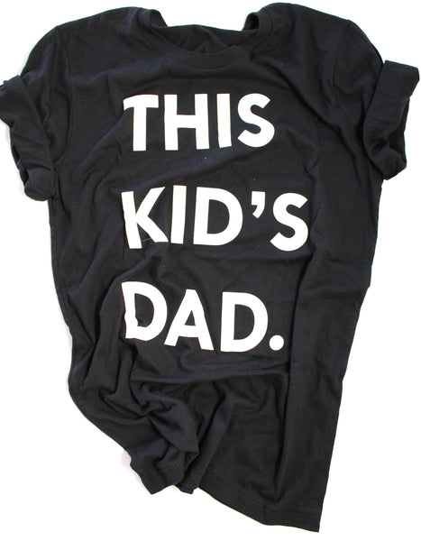 This Kid's Dad Tee - Black