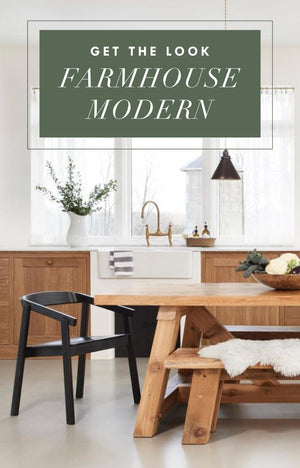 Get The Look: Farmhouse Modern