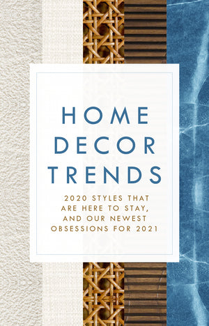 Home Decor Trends to Love in 2021