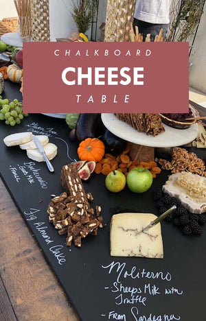 The Ultimate Chalkboard Cheese Table