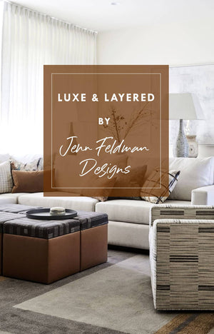 How to get the luxe and layered interior design look by Jenn Feldman Designs