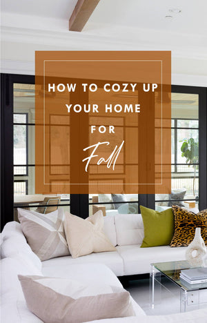 How to Cozy Up Your Home for Fall