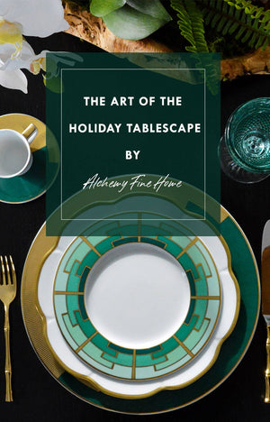 The Art Of The Holiday Tablescape
