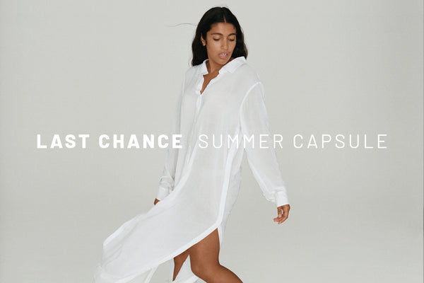 Promo - LAST CHANCE! THE SUMMER CAPSULE IS...