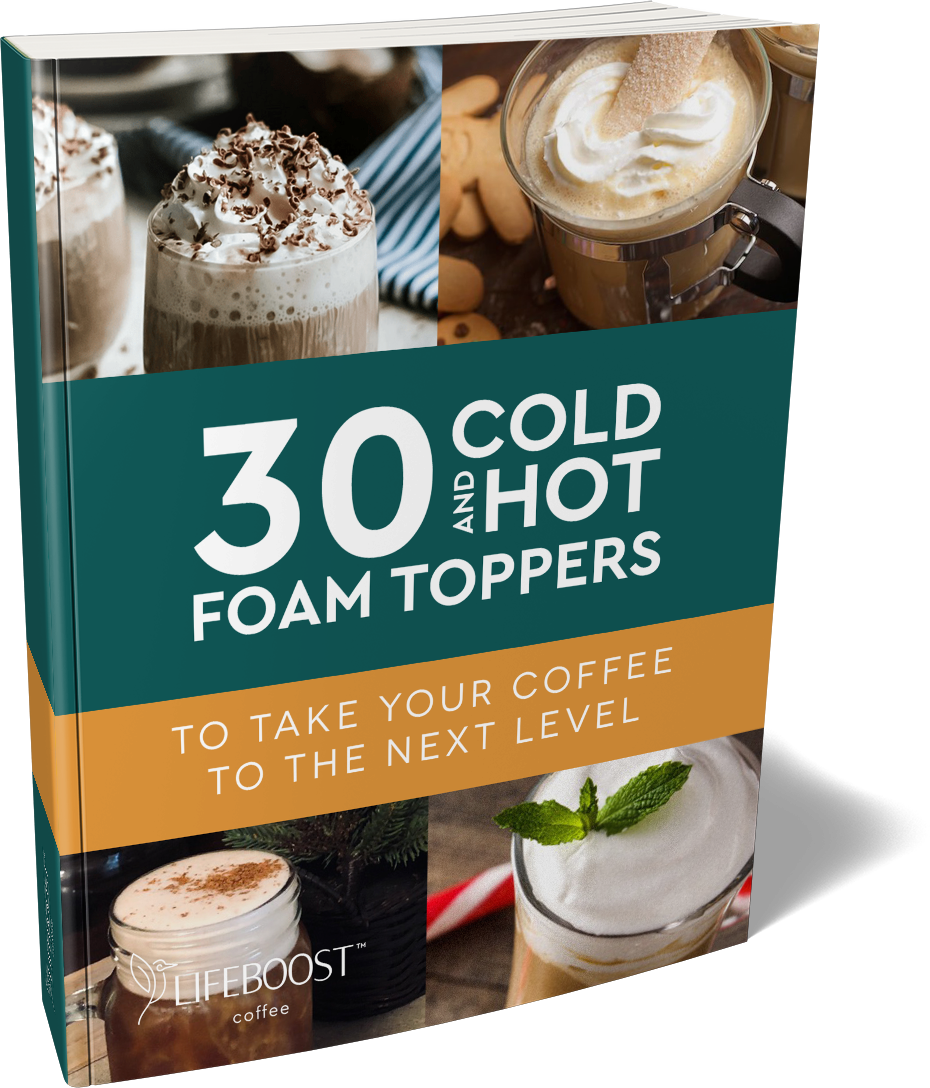 30 Cold And Hot Foam Toppers - Digital Recipe Book