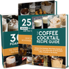 25 Coffee Ice Cube Recipes, 30 Cold And Hot Foam Toppers and 40 Coffee Cocktail Recipes - Digital Recipe Books