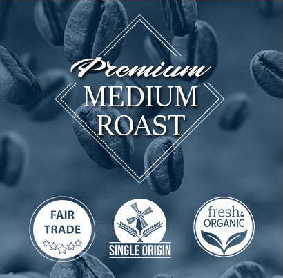 Fair Trade Medium Roast Beans and Ground