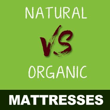 Natural vs. Organic Mattresses