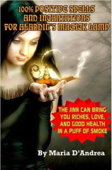 100% Positive Spells & Incantations for Aladdin's Magick Lamp by Maris D'Andrea