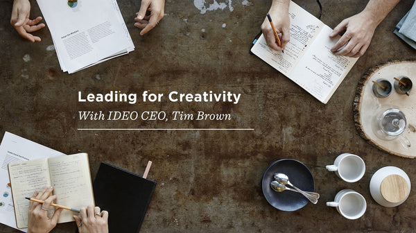 Leading for Creativity: September 6 - October 15