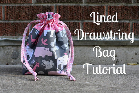 Lined Drawstring Bag Pattern and samples made with Tula Pink New ribbons!