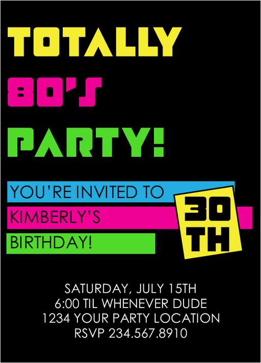 Totally 80's Party Invitation  Style3 - EDITABLE