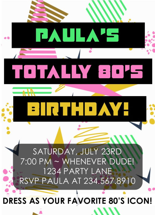 Totally 80's Party Invitation  Style7 - EDITABLE